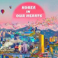 KOREA IN OUR HEARTS